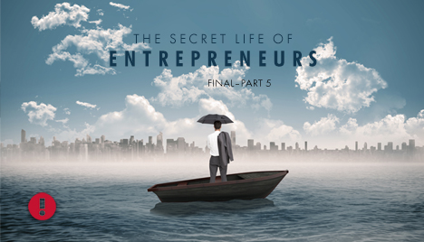 the secret life of entrepreneurs