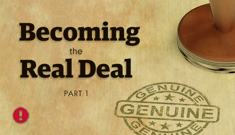 becoming the real deal - part 1