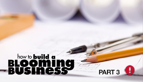 building a blooming business - part 3